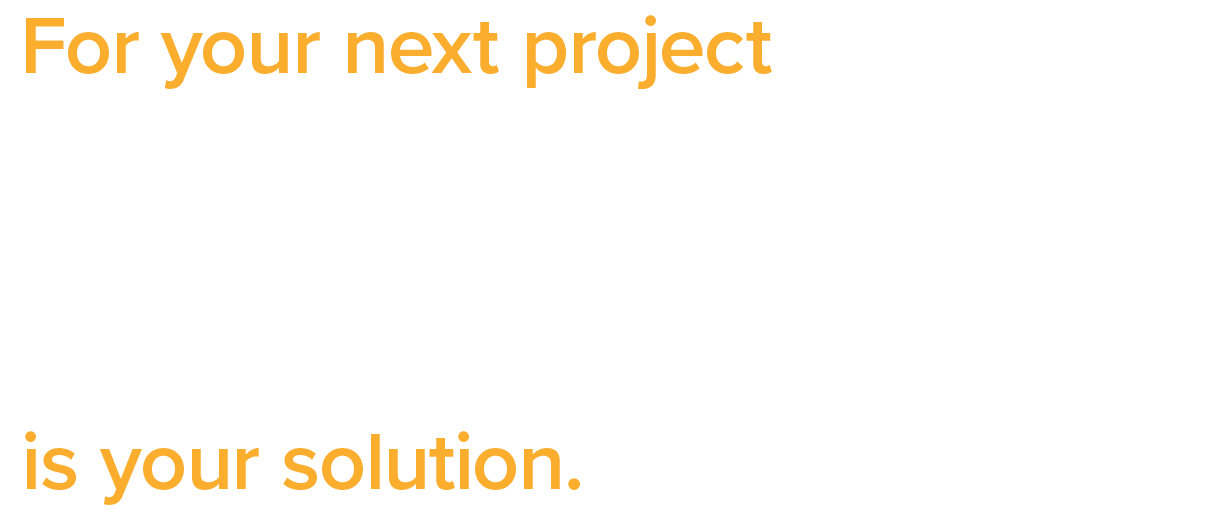 For Your Next Project. Restructuring the Norm is Your Company's Solution
